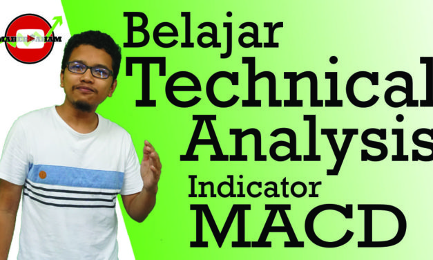Technical Analysis Series – MACD Indicator dan Penggunaannya