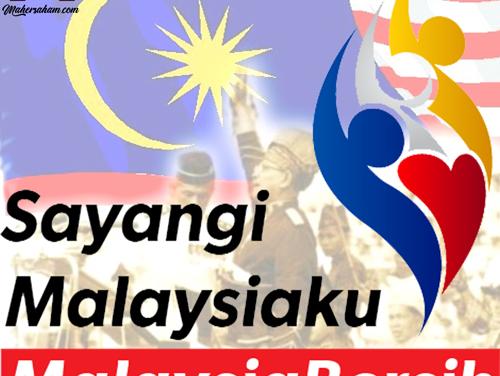 Kemerdekaan Negara Malaysia dan Makna kepada Rakyat