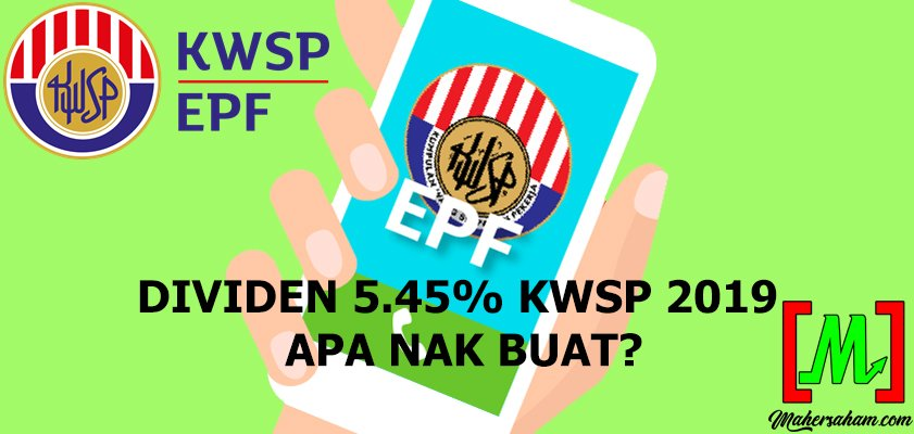 Dividen KWSP 2019