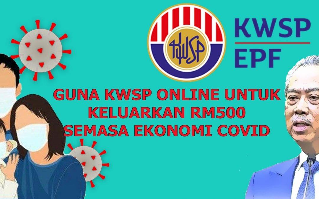 KWSP ONLINE – KELUARKAN RM500 SECARA ONLINE