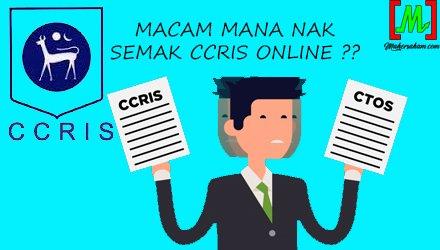 cara nak semak CCRIS online