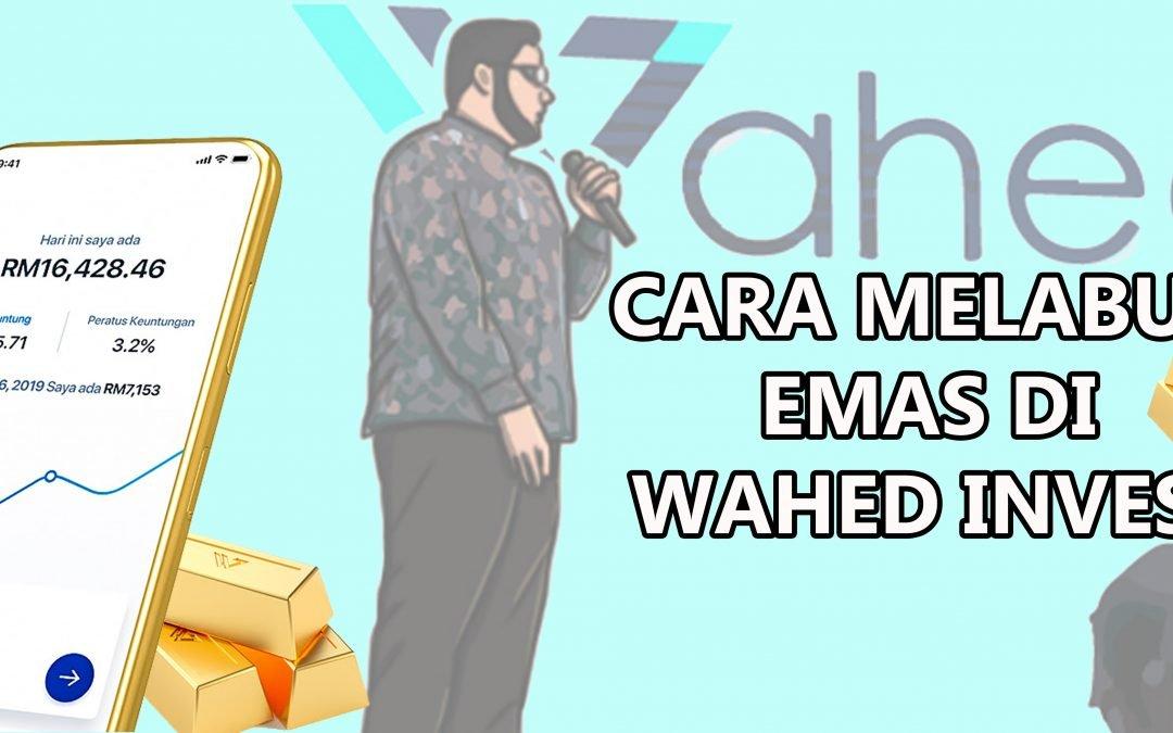 CARA MELABUR EMAS WAHED INVEST