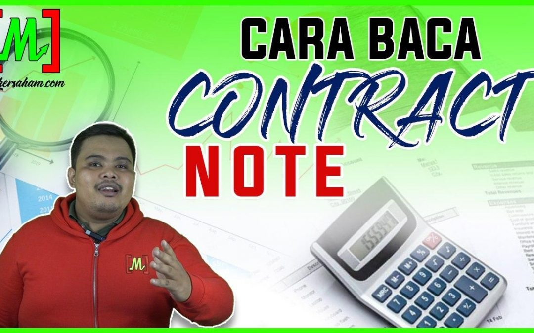 Cara Kira & Baca Contract Note
