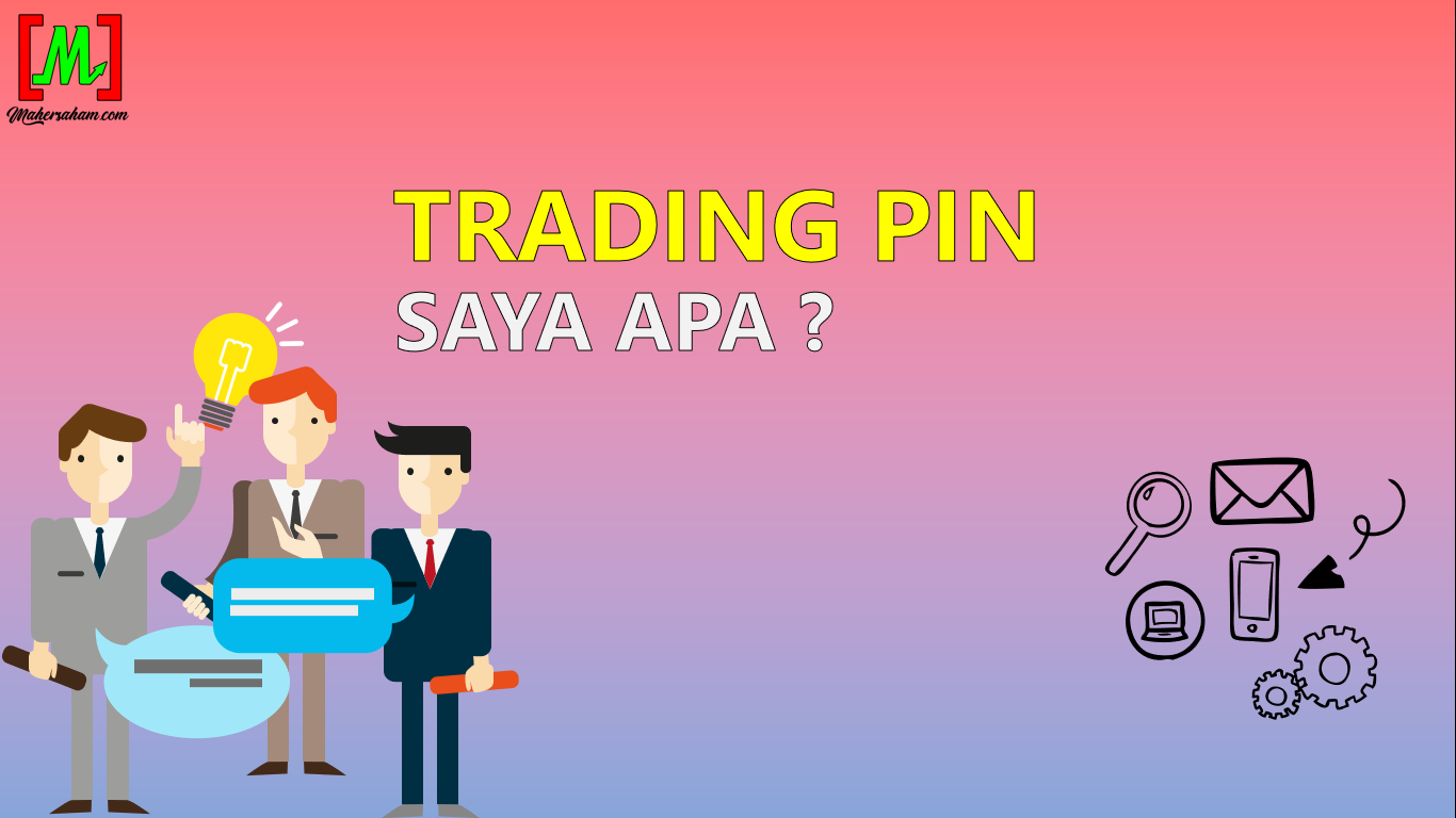 Trading Pin Ini Apa